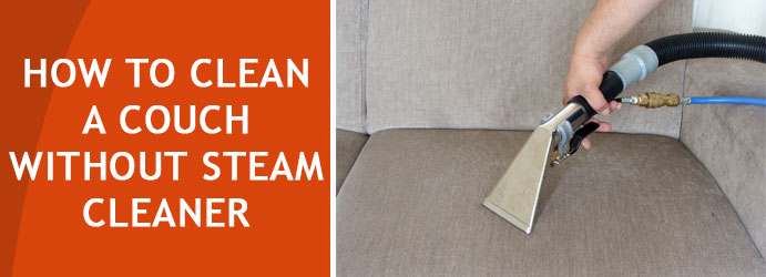 Couch Cleaning Without Steam Cleaner